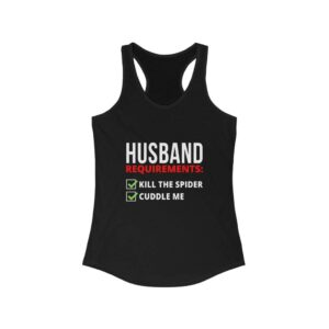 HUSBAND REQUIREMENTS – FUNNY TANK TOP FOR WOMEN Funny Tank Tops - Women Gifts For Wife Women's Tank Tops